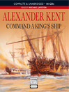 Command a King&#39;s Ship (MP3): Bolitho Series, Book 8